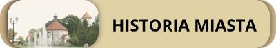 Historia miasta - kliknij aby dowiedzieć się więcej