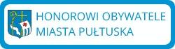 Honorowi obywatele miasta Pułtuska
