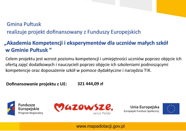 """Gmina Pułtusk realizuje projekt dofinansowany z Funduszy Europejskich """"Akademia Kompetencji i eksperymentów dla uczniów małych szkół w Gminie Pułtusk """""""