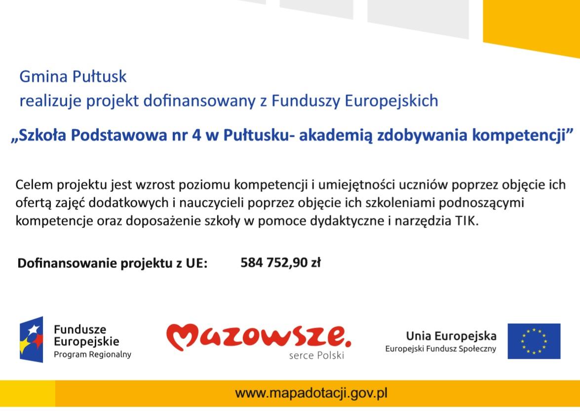 """Gmina Pułtusk realizuje projekt dofinansowany z Funduszy Europejskich """"Szkoła Podstawowa nr 4 w Pułtusku- akademią zdobywania kompetencji"""""""