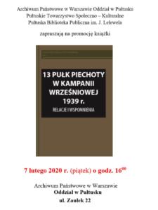 """PROMOCJA KSIĄŻKI """"13 Pułk Piechoty w kampanii wrześniowej 1939 r. Relacje i wspomnienia."""""""